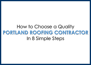 how to choose a quality portland roofing contractor