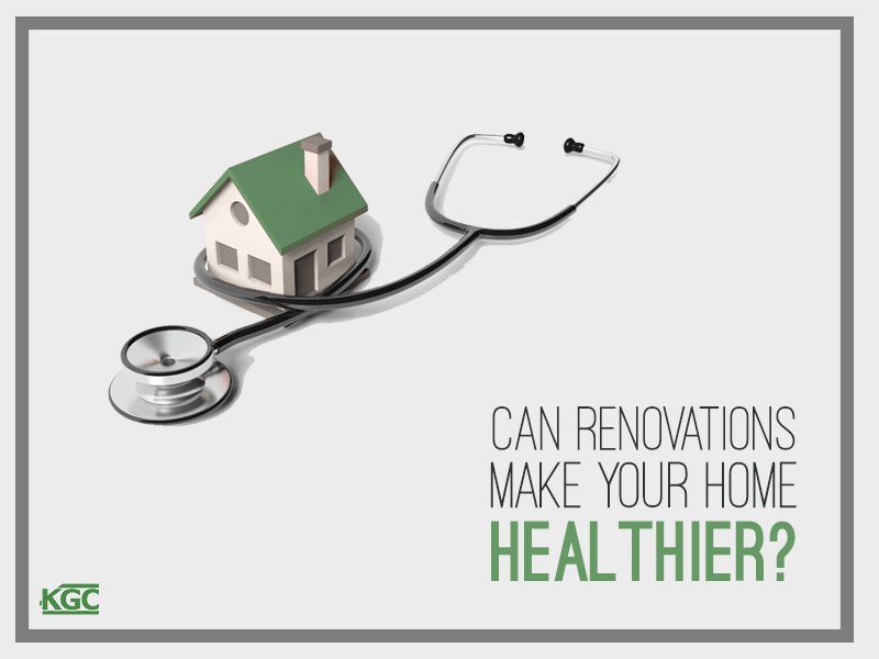Renovations make your home healthier
