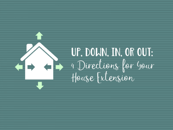 social-Up, Down, In, or Out- 4 Directions for your House Extension_Feature