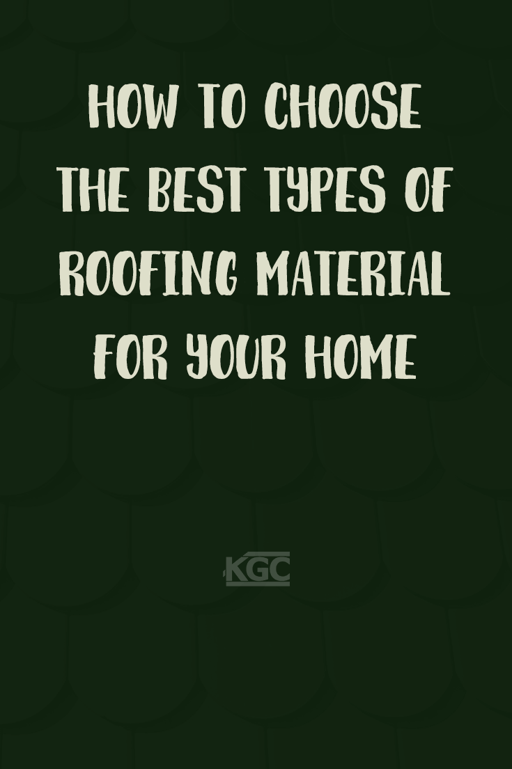 pinterest-how to choose the best roofing materials